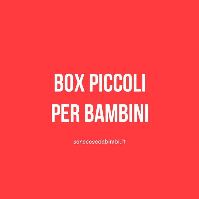 Box Piccoli per Bambini